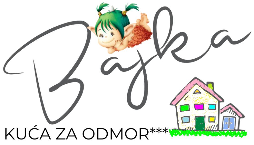 Kuća za odmor Bajka